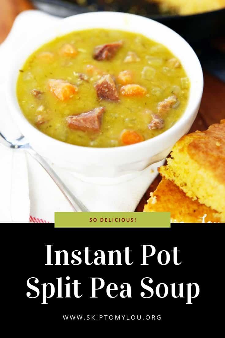 Instant Pot Split Pea Soup Pinterest Graphic