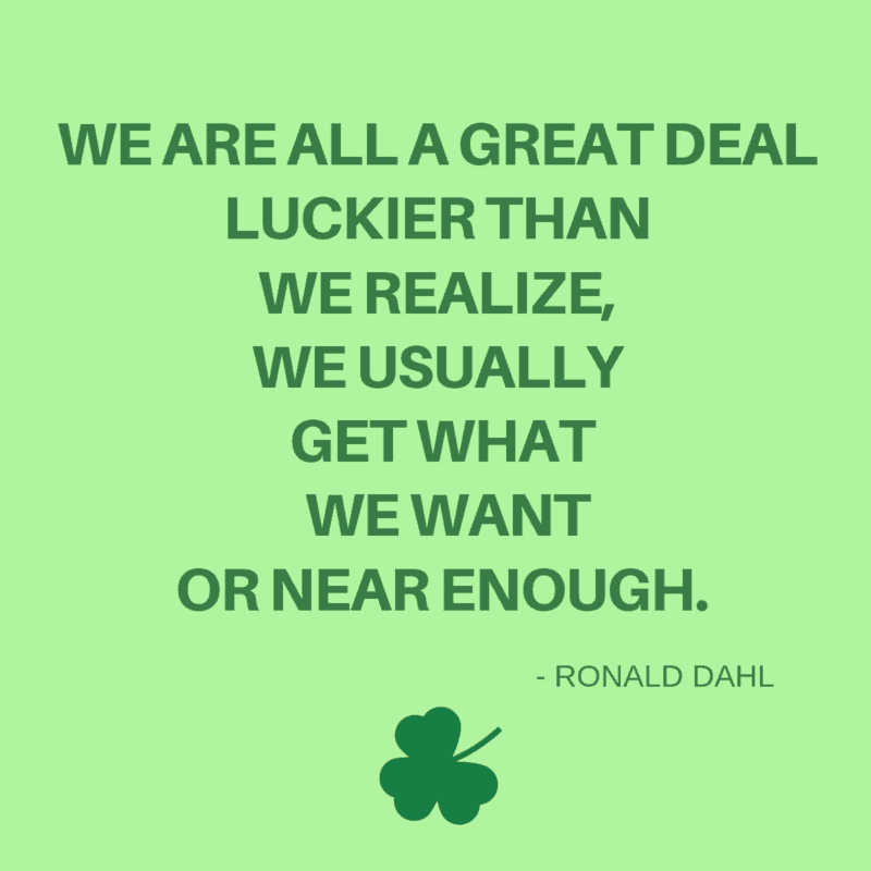 luckier than we realize quote