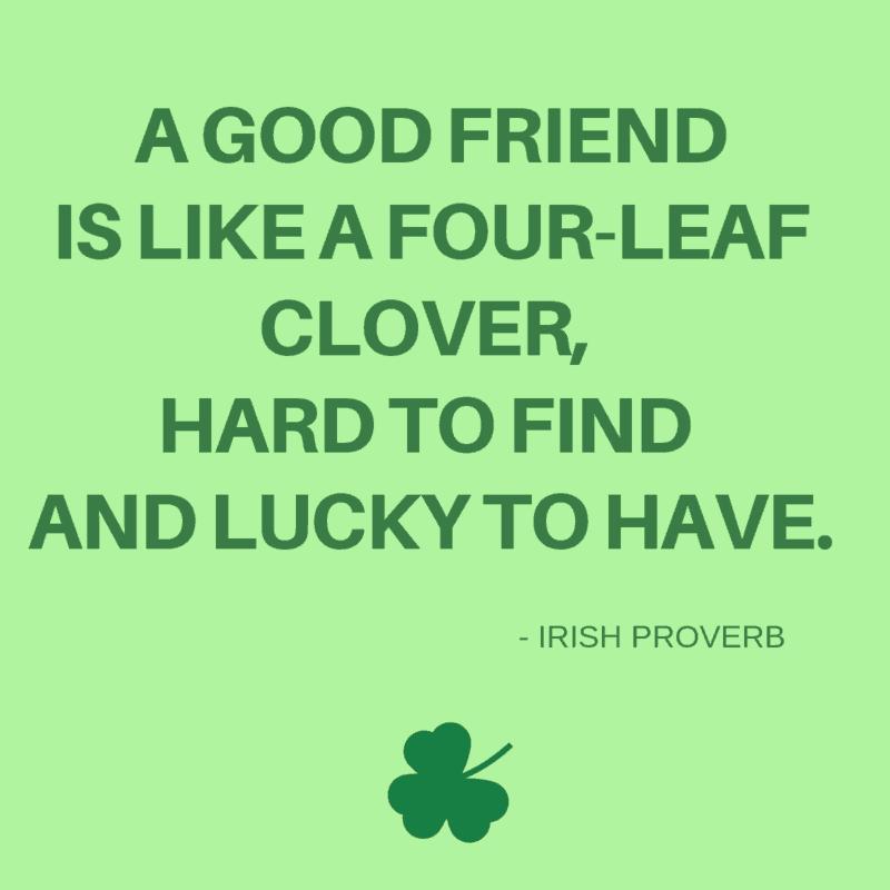 Irish Proverb about friends