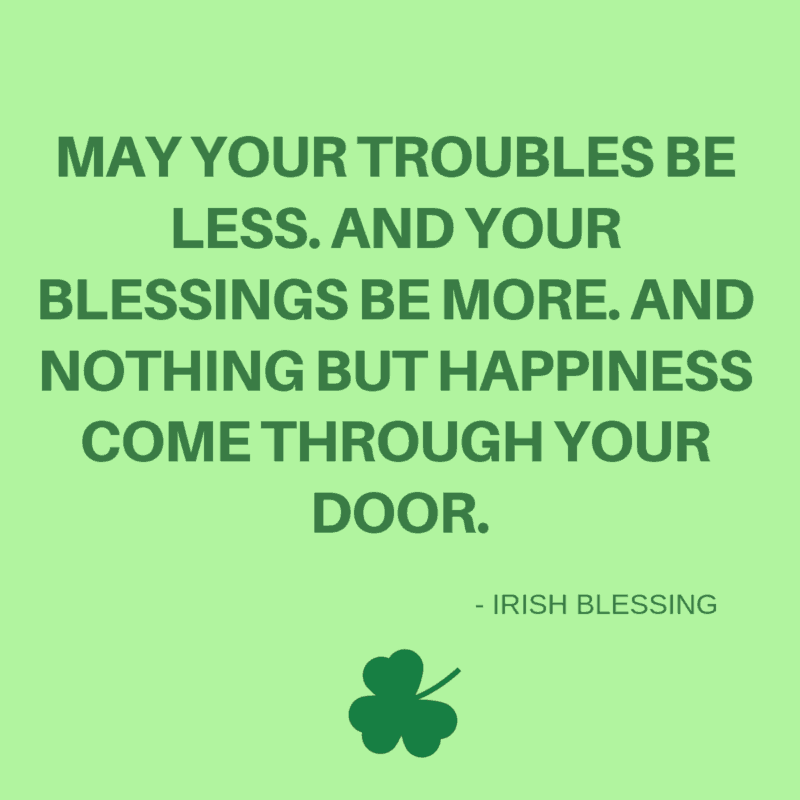irish blessing about less troubles