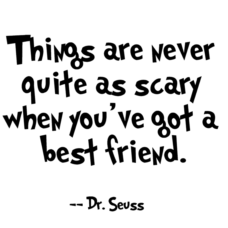 best friend seuss quote