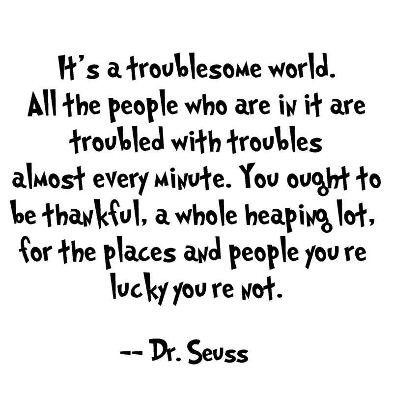 troublesome world quote
