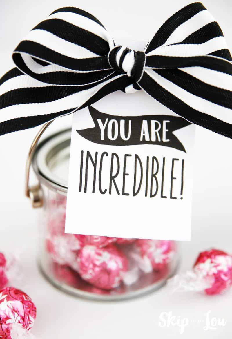 you are incredible gift tag attached to container of pink lindt truffles