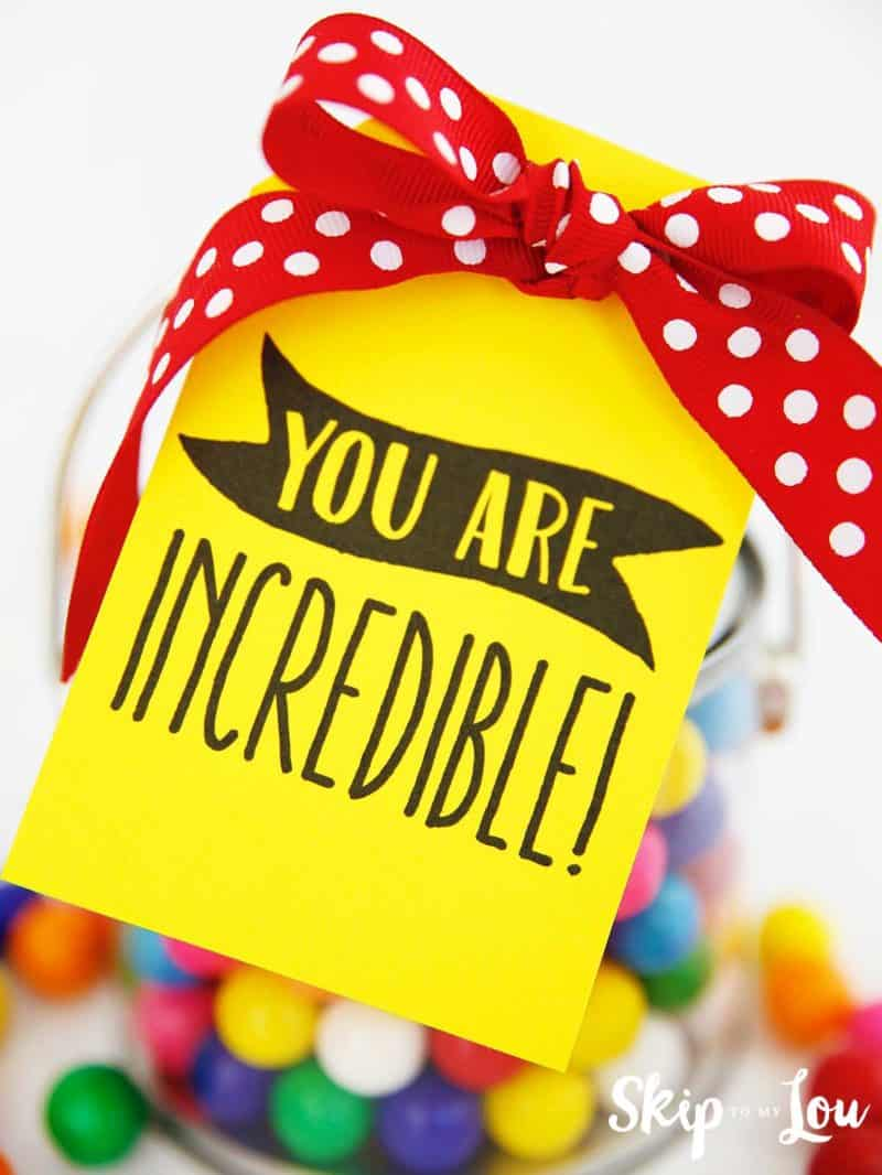 yellow you are incredible gift tag tied to jar of gum balls