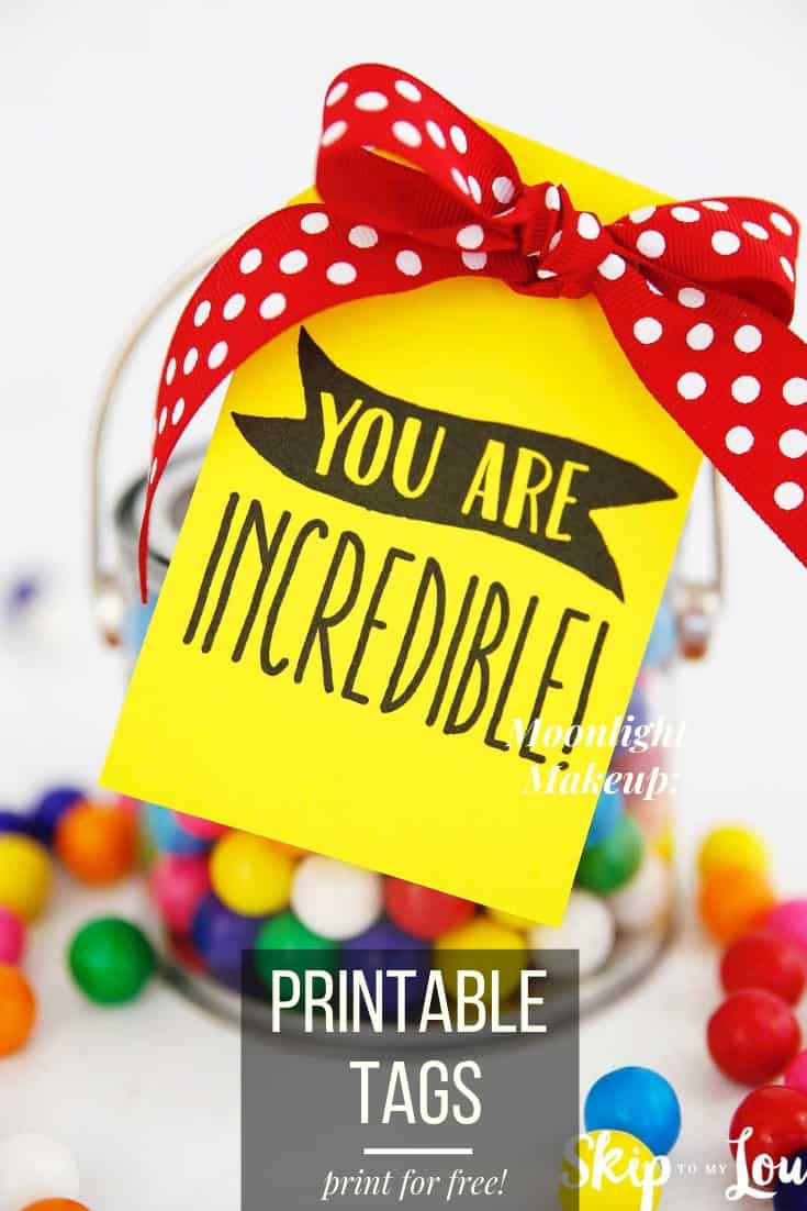 you are incredible printable tags Pinterest Graphic
