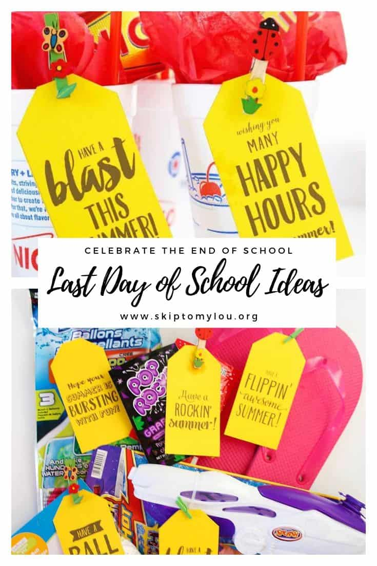 Last day of school ideas Pinterest Graphic