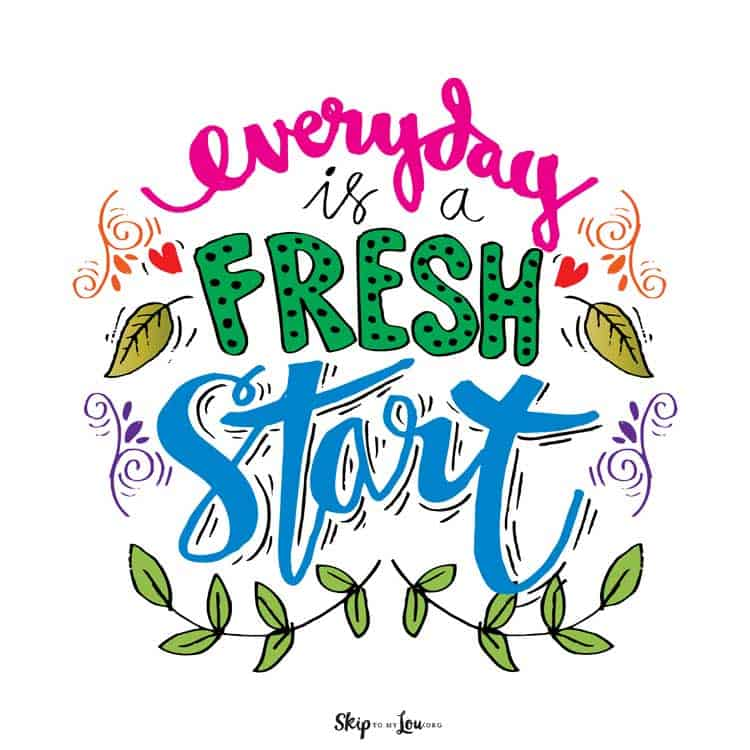 every day is a fresh start