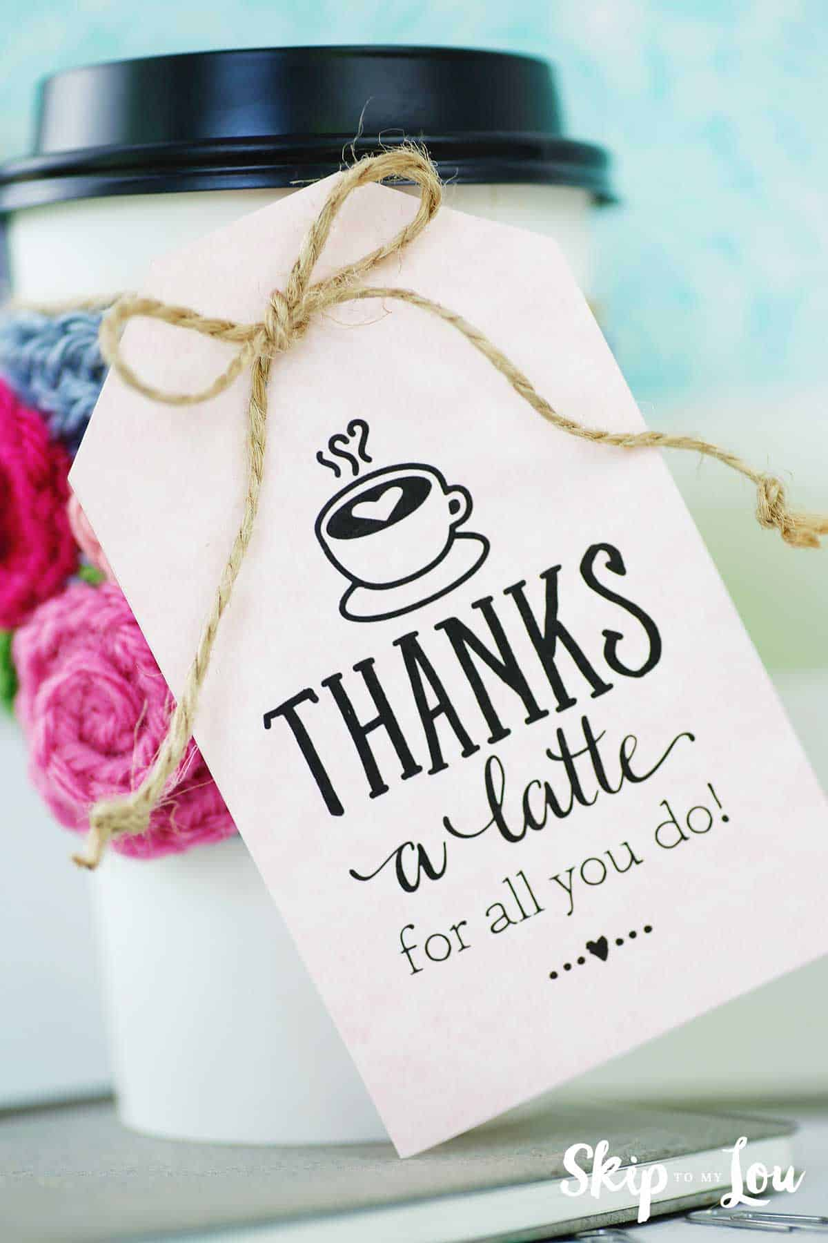 image about Thanks a Latte Printable Tag referred to as Because of a latte! Totally free Printable Reward Tags Pass up Toward My Lou