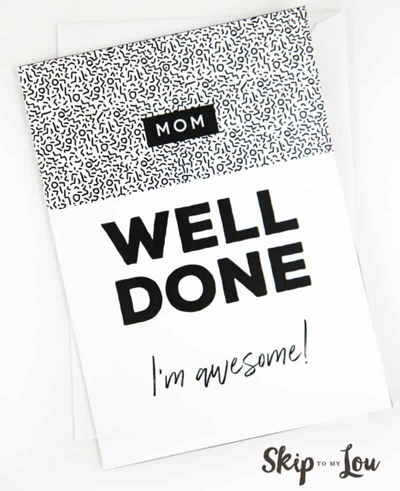 printable card well done mom im awesome