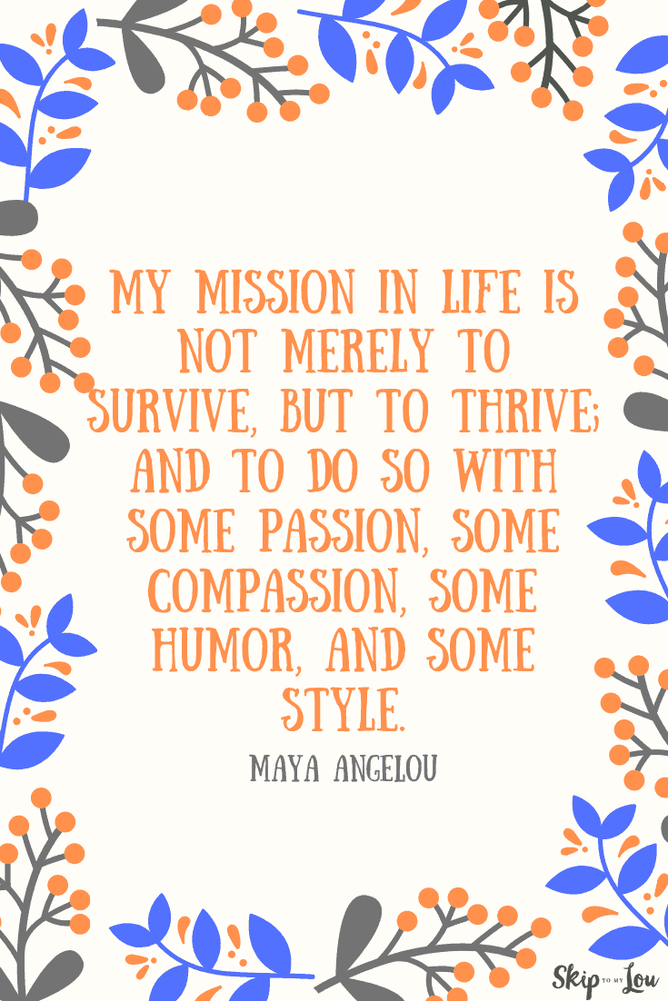 Maya Angelou quote mission in life