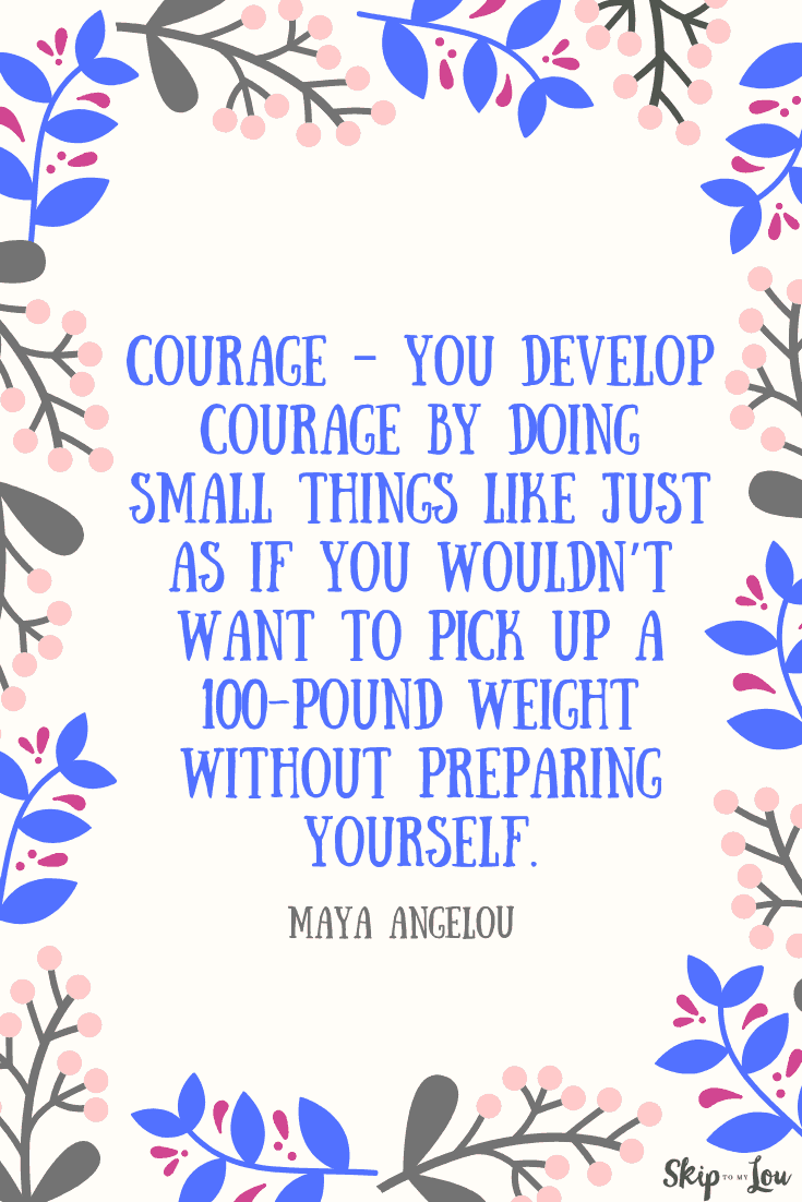 Maya Angelou quote on courage