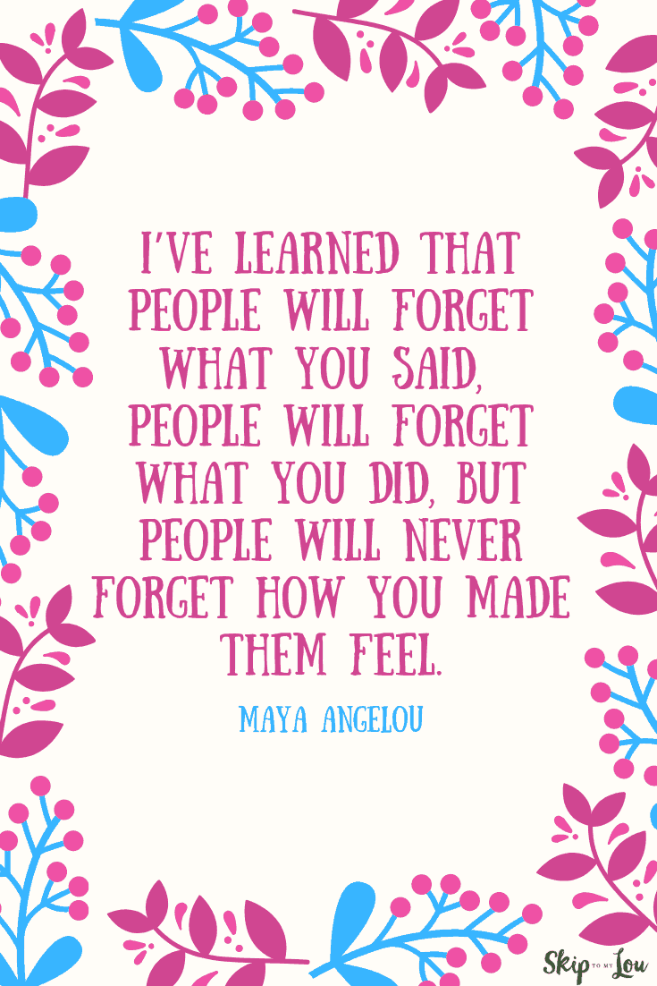 people will forget what you said maya angelou quote