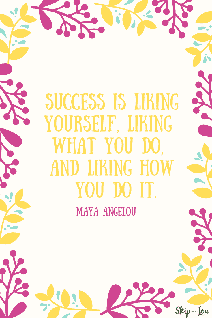 success is liking yourself Maya Angelou quote
