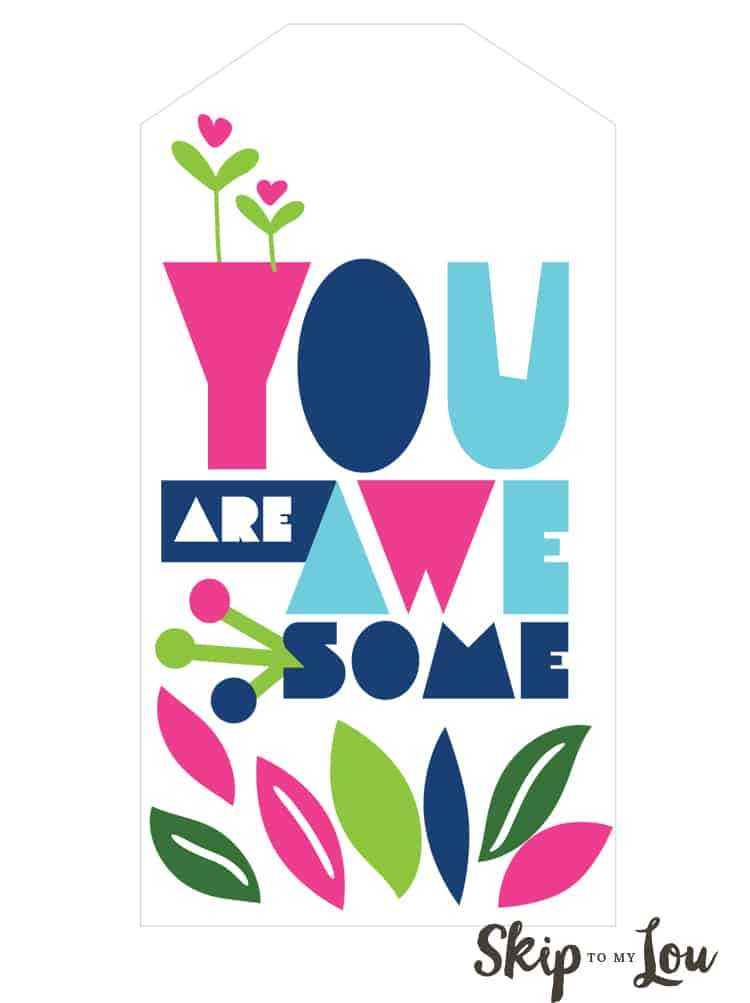 you are awesome printable