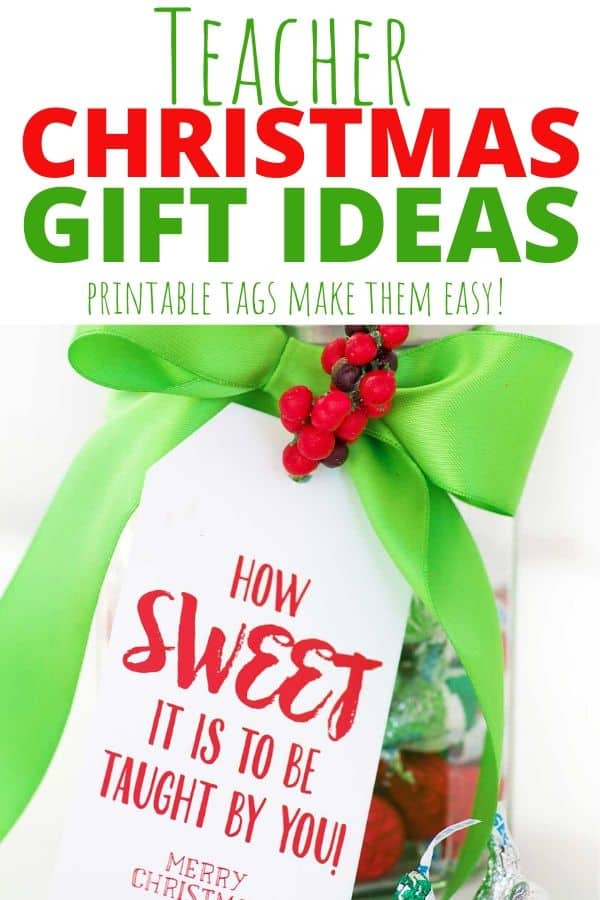 Super Cute And Easy Teacher Christmas Gifts That Are Teacher Approved Skip To My Lou