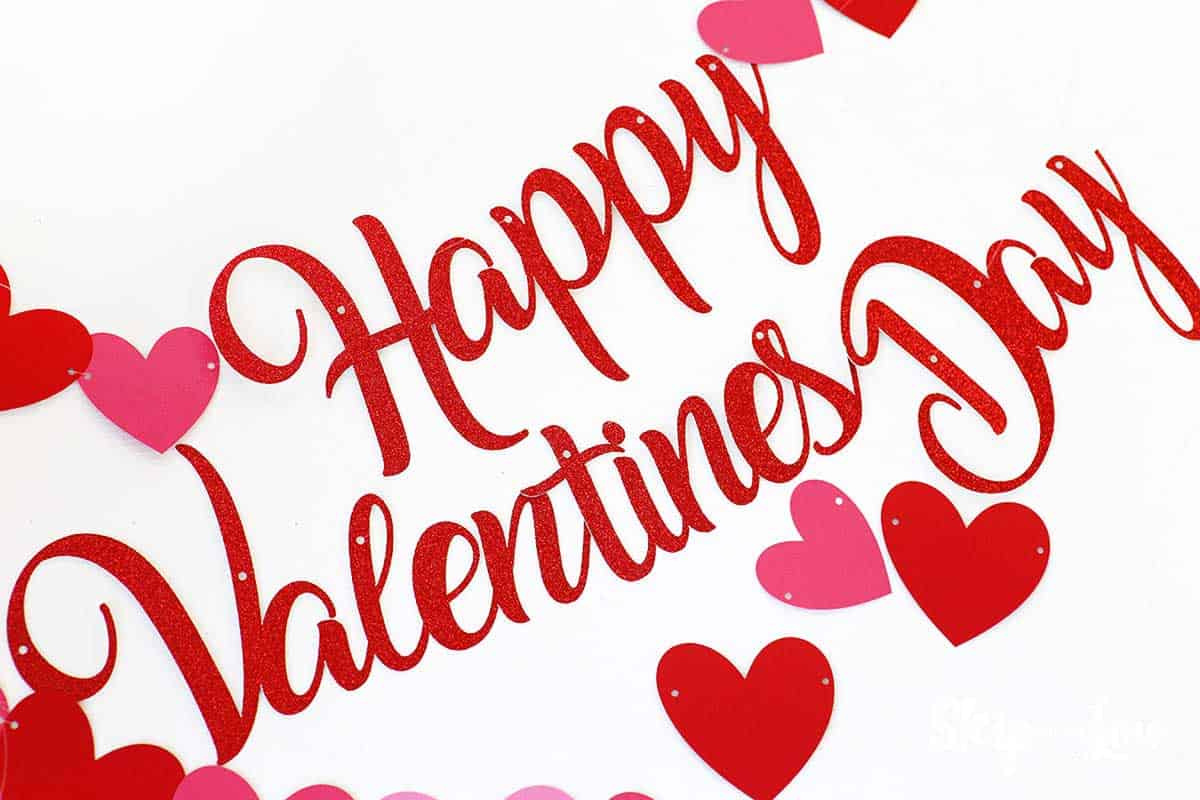 Happy Valentine's Day Banner with hearts cut with Cricut