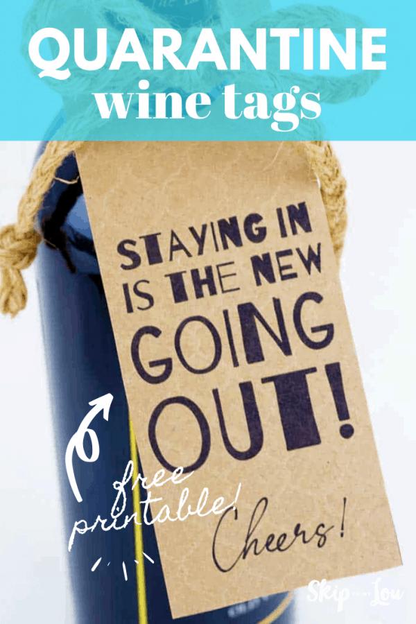 printable quaratine wine tags PIN