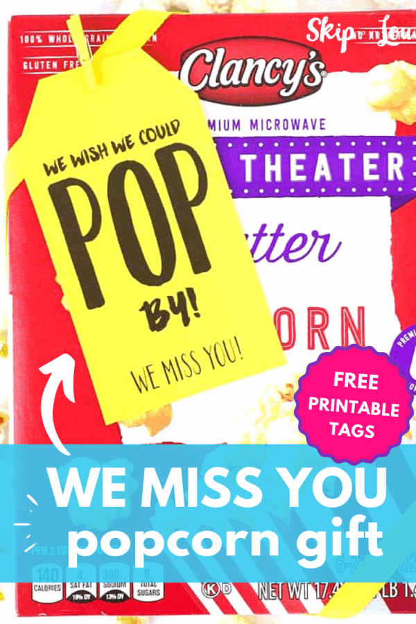 we miss you popcorn gift tags PIN
