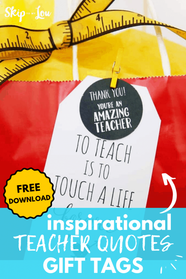 inspirational teacher quotes gift tags PIN