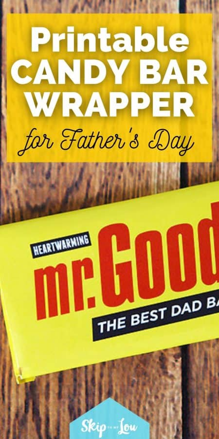 printable candy bar wrapper for fathers day PIN
