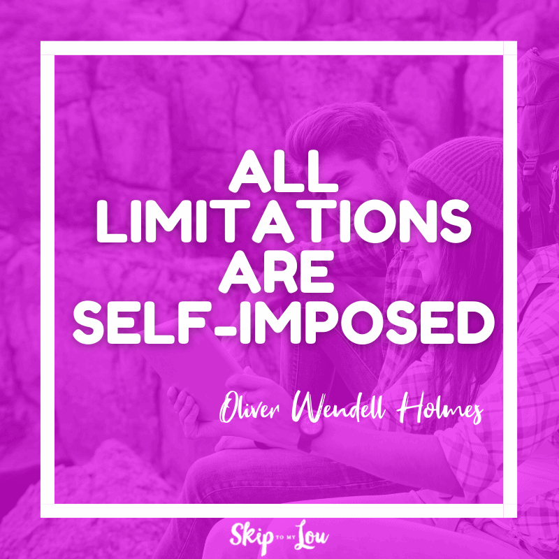 All limitations are self-imposed quote