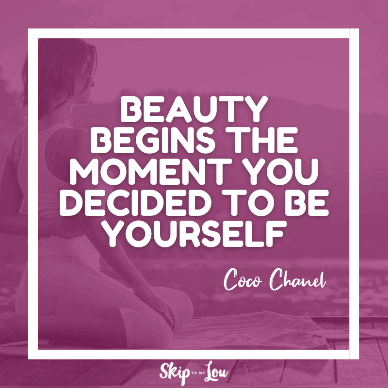 Beauty begins the moment you decided to be yourself. — Coco Chanel