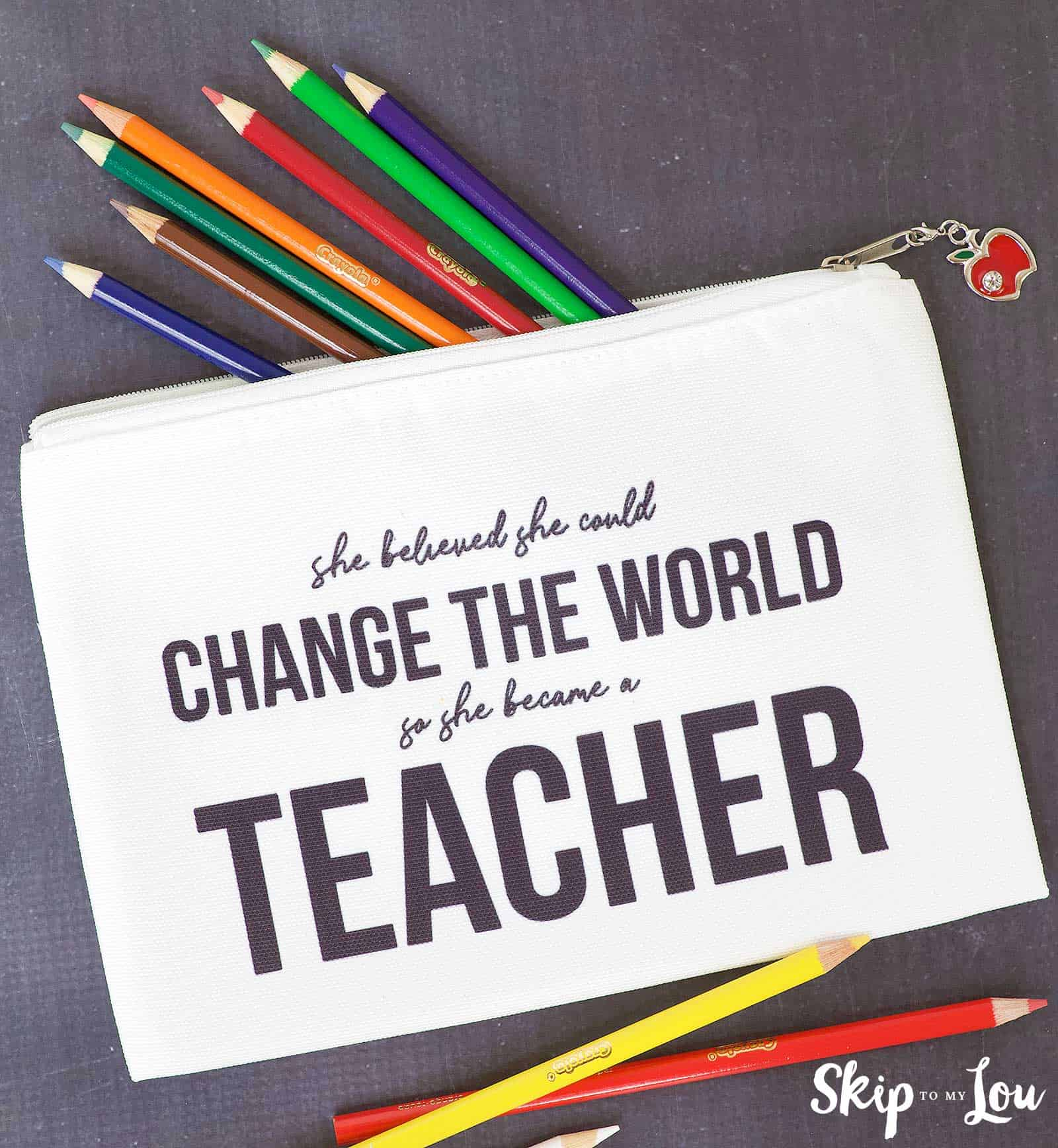 she thought she would change the world so she became a teacher saying on bag