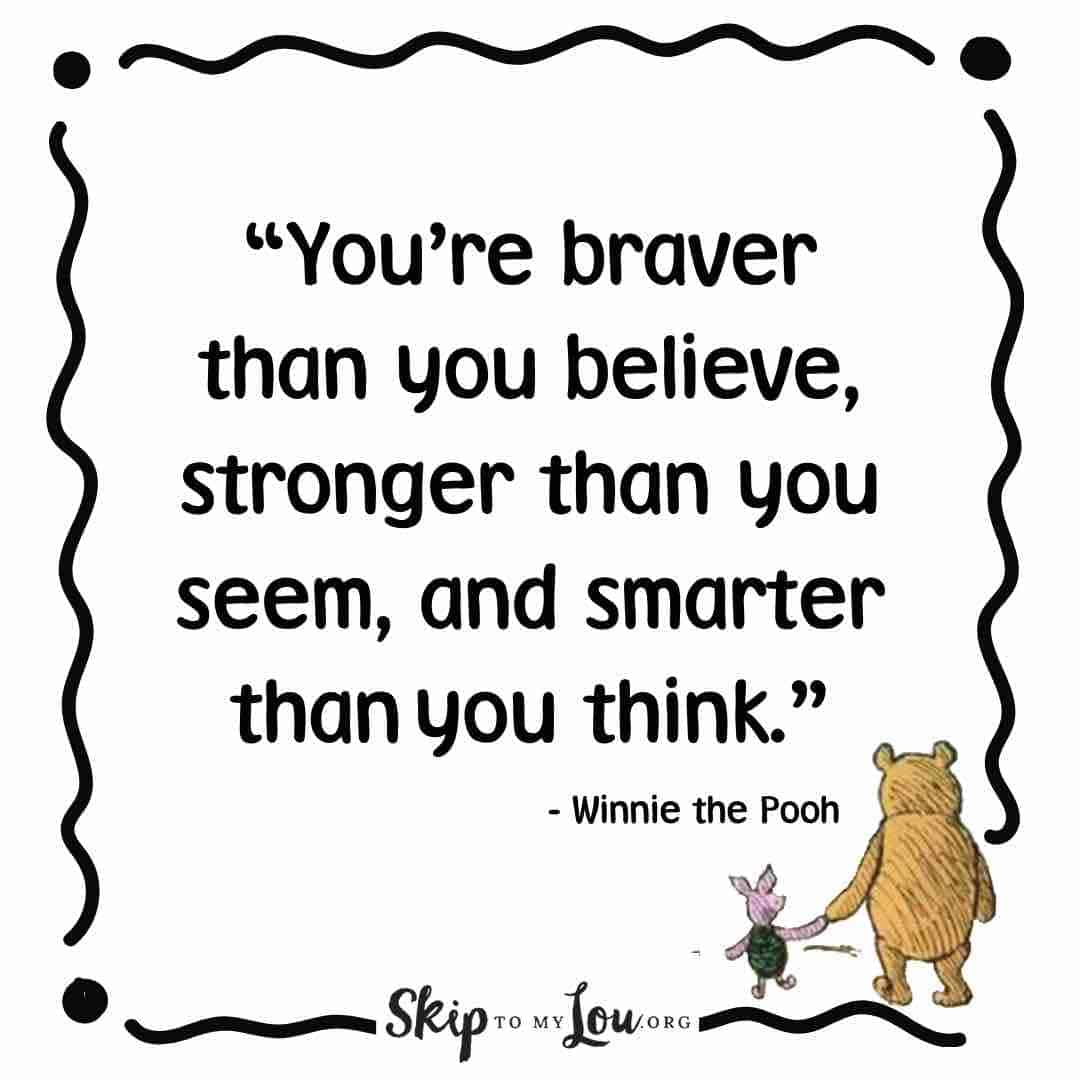 You're braver winnie the pooh quote