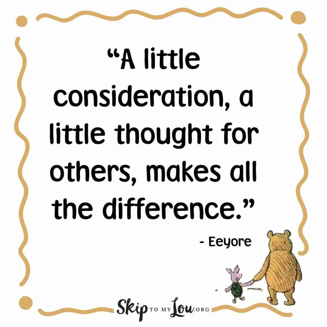 a little consideration winnie the pooh quotes