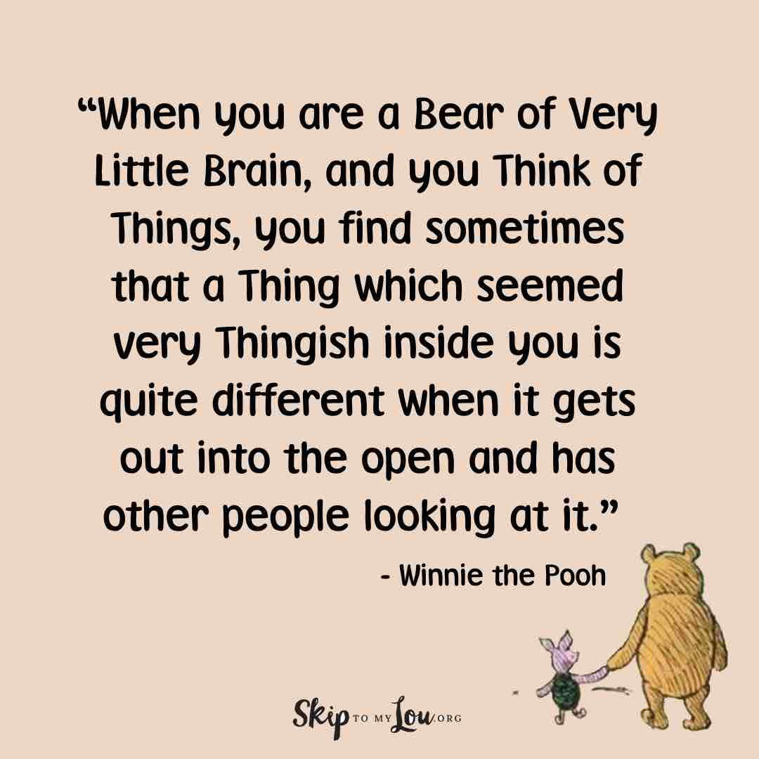 when you are a bear winnie the pooh quotes