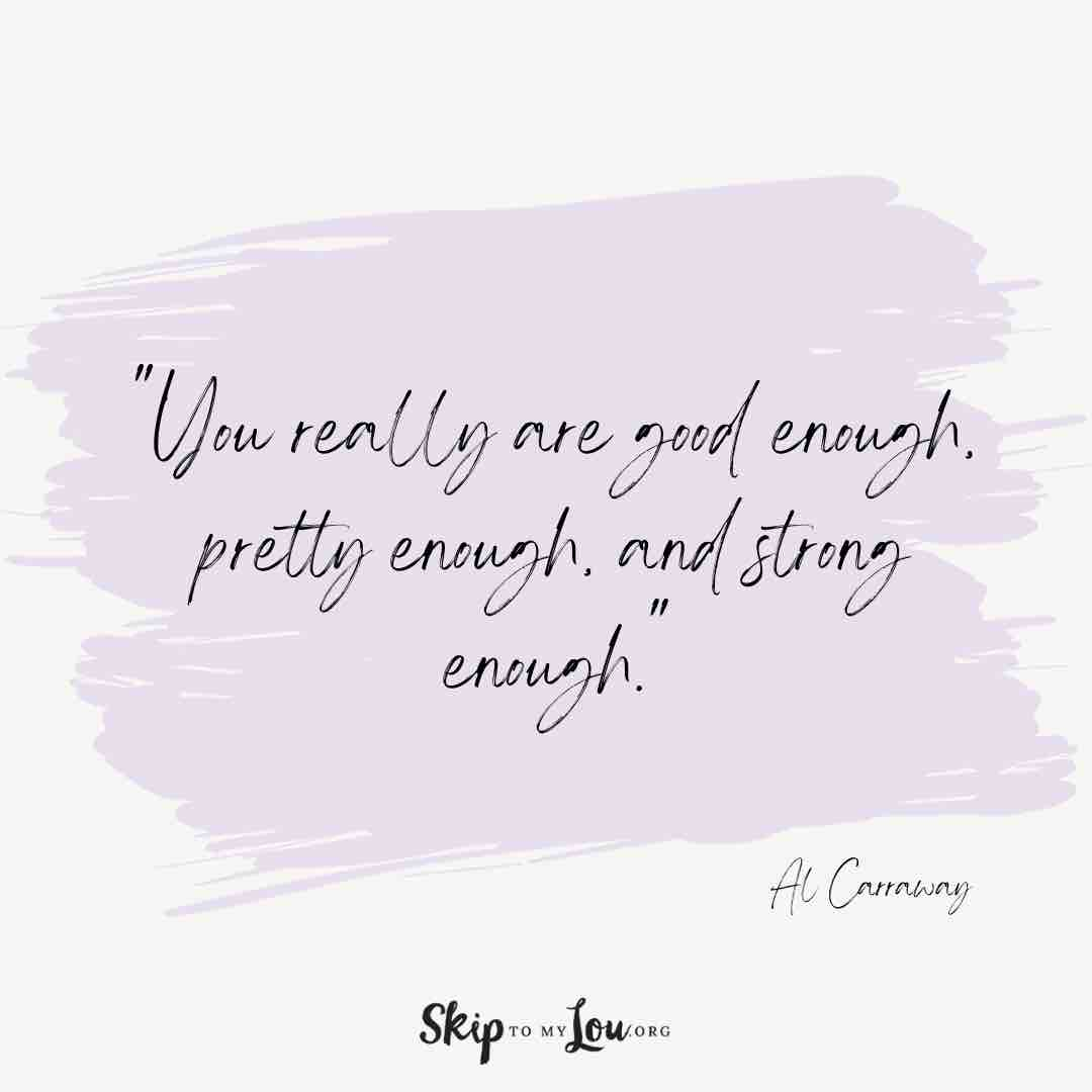 you-really-are-good-enough-you-are-amazing-quotes